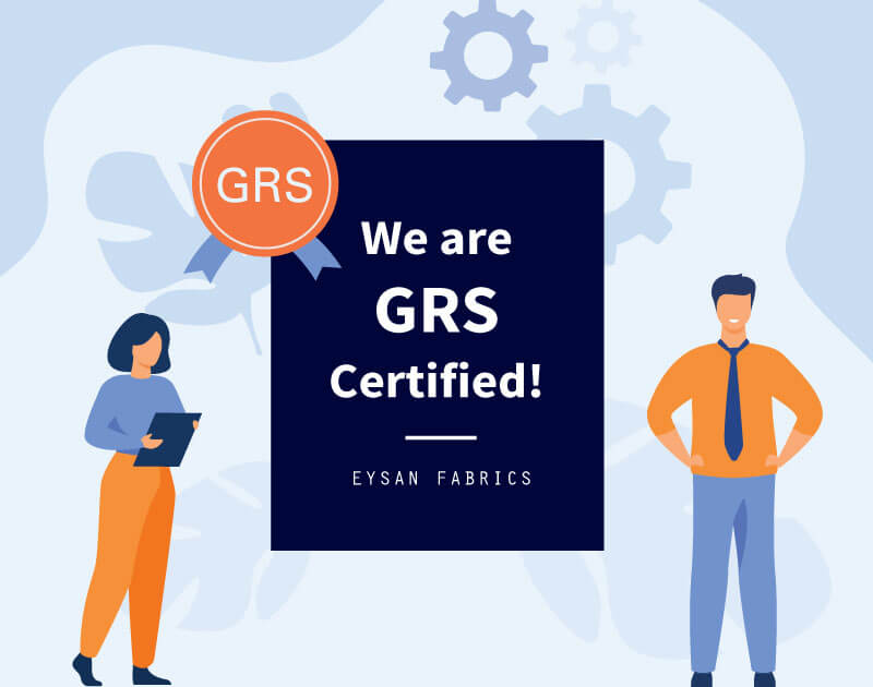 EYSAN is Now GRS Certified!