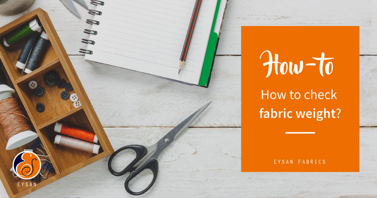 how-to-check-fabric-weight