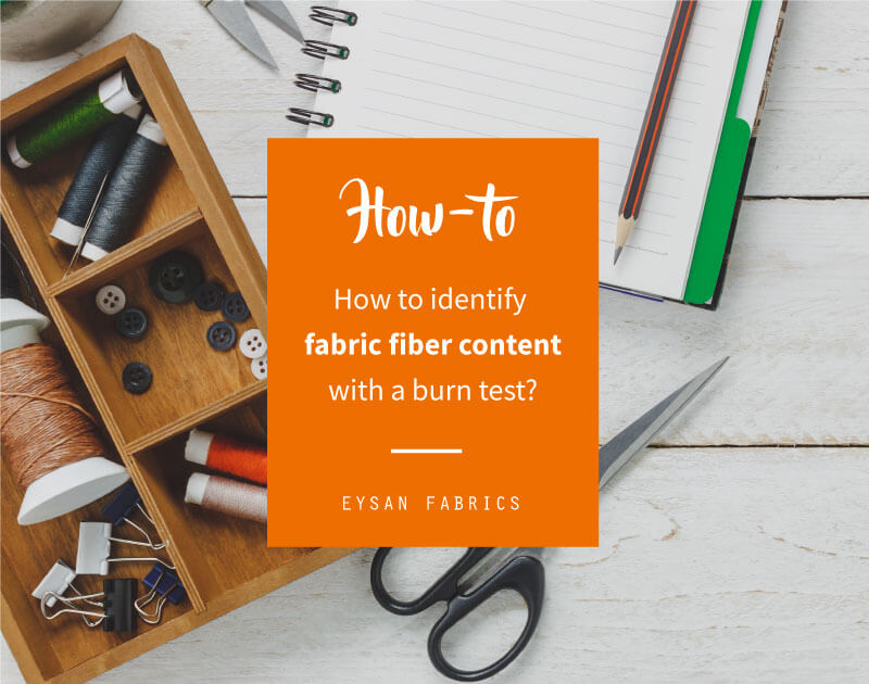 How to Identify Fabric Fiber Content with a Fabric Burn Test?