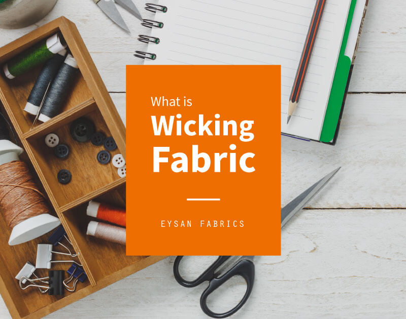 What is Wicking Fabric? How Does it Work?